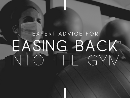 Expert Advice for Easing Back Into The Gym