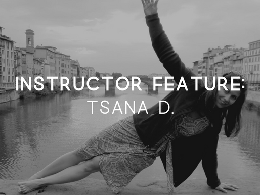 Instructor Feature: Tsana D.