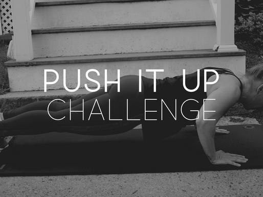 PUSH IT UP: July Challenge