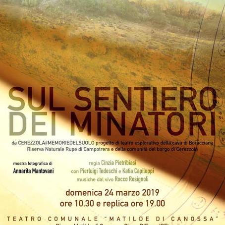 24 marzo 2019: SUL SENTIERO DEI MINATORI