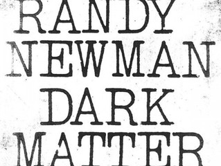 Randy Newman - Dark Matter The hangdog songsmith's latest LP swaps the political for the persona