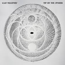 CD: Cass McCombs - Tip of the Sphere The cranky Californian is back with his best album yet