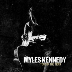 CD: Myles Kennedy - Year of the Tiger The rocker from Spokane pens a good old-fashioned concept albu