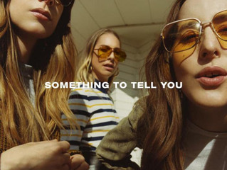 CD: Haim - Something to Tell You The Californian sisters are back, but will they continue to charm a
