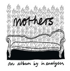 CD: in analysis - mothers An album of real-life stories celebrates Mother's Day