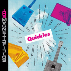 Album: The Magnetic Fields - Quickies