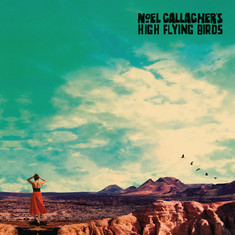 CD: Noel Gallagher's High Flying Birds - Who Built The Moon The ex-Oasis man spreads his wings