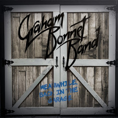 CD: Graham Bonnet Band - Meanwhile Back in the Garage The former Rainbow singer preaches to the fait