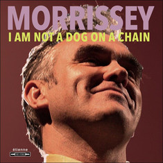 Album: Morrissey - I Am Not a Dog on a Chain