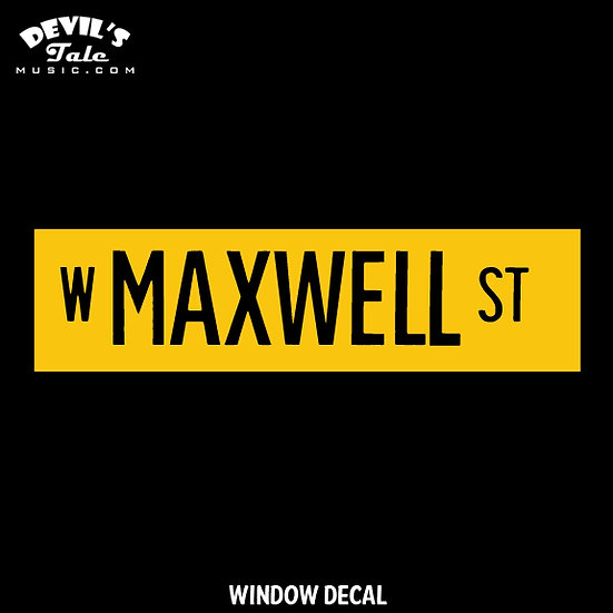 Maxwell Street Window Decal