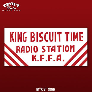 King Biscuit Time K.F.F.A. Advertisement Sign Replica
