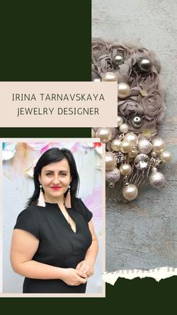 Irina Tarnavskaya Jewerly Designer