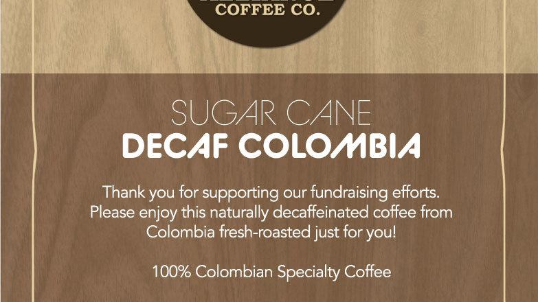 Sugar Cane Decaf Colombia