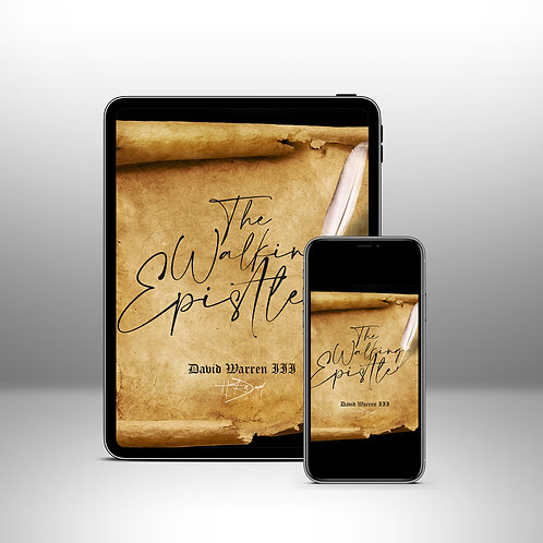 The Walking Epistle -David Warren III