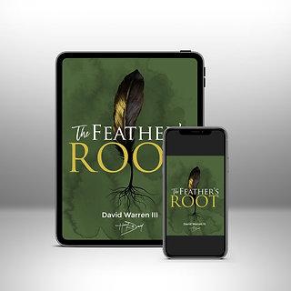 The Feather's Root -David Warren III