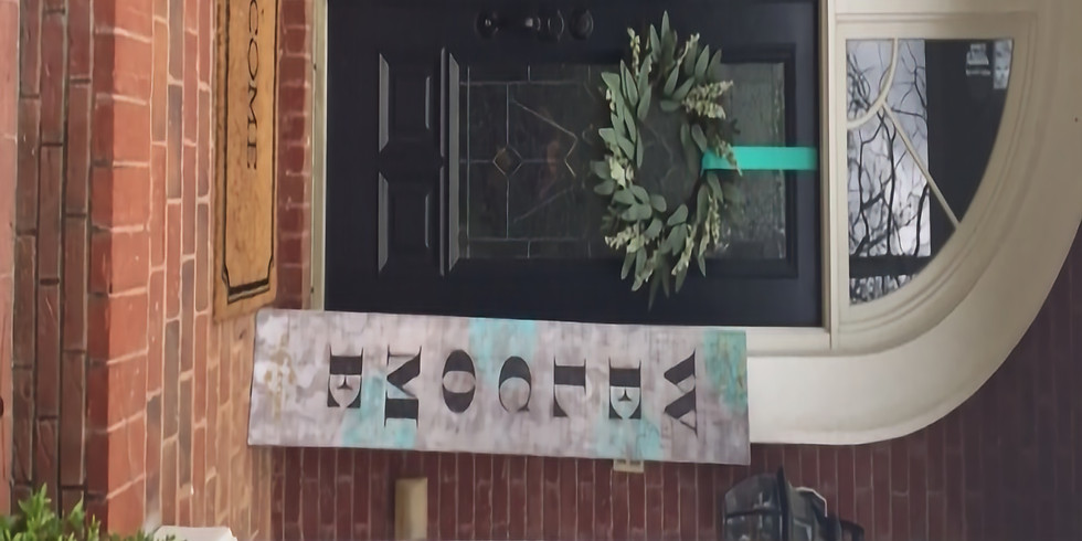 Create a Front Porch Welcome Sign!