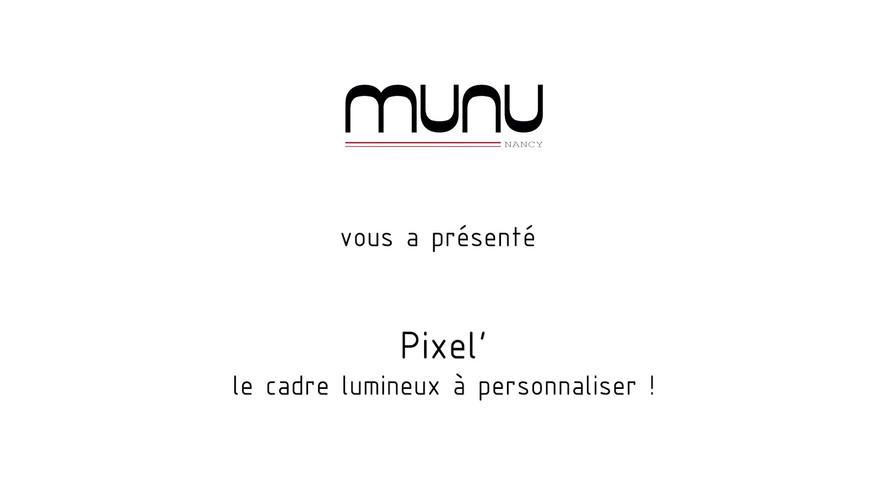 Vidéo promotionnelle publicité lampe munu Pixel