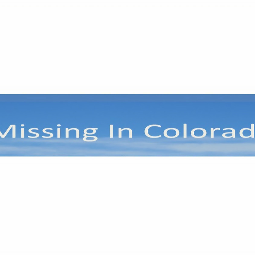 Missing in Colorado Day - In Person Event Cancelled