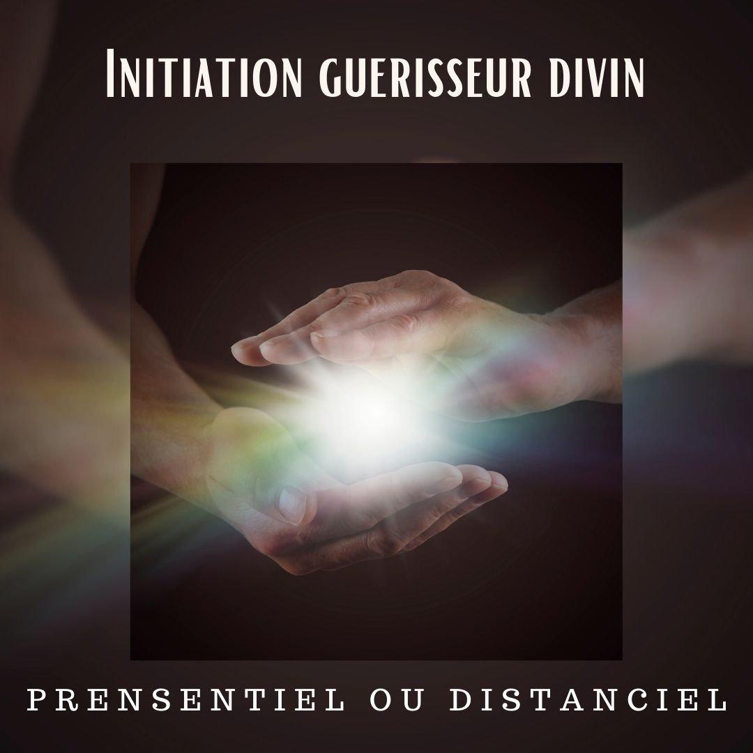 Initiation Guérisseur Divin