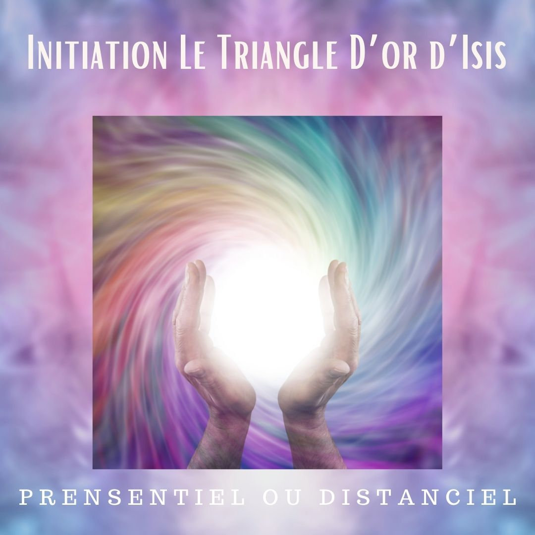 Initiation Le Triangle D'or d'Isis