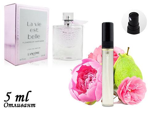 Пробник LANCOME LA VIE EST BELLE FLOWERS OF HAPPINESS, Edp, 5 ml (ЛЮКС ОАЭ) 122