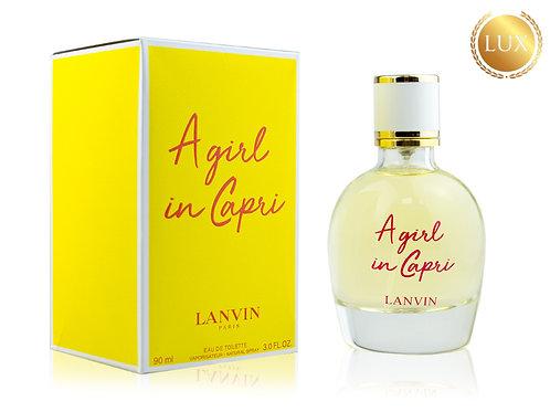 LANVIN A GIRL IN CAPRI, Edt, 90 ml (ЛЮКС ОАЭ)