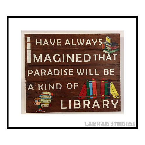 Rustic Wall Art Sayings Paradise Library Walnut Colour