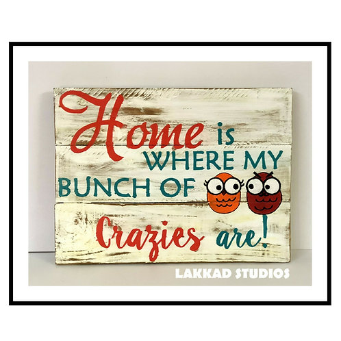 "Wooden Wall Art ""Home is where my bunch"""