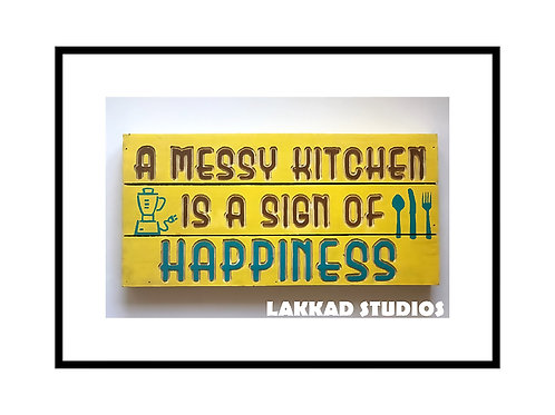 "Wooden Wall Art Funny Sayings  ""Messy Kitchen"""