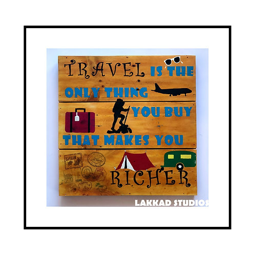"Rustic wooden Wall Art Travel Saying ""Travel is the only thing you buy"""