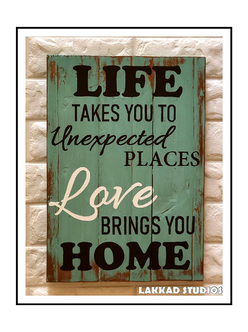 "Wooden Wall Art Rustic quotation Board ""Love Brings you Home"""