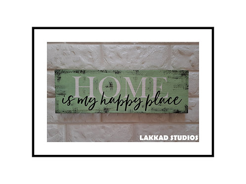 """Wooden Wall Art Rustic quotation Board """"Home My Happy Place"""""""""""