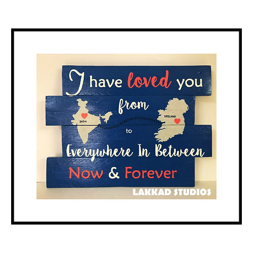 """Wooden Wall Art """"I have Loved You"""""""