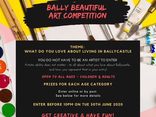 Bally Beautiful Art Competition - Entry Date Extended.