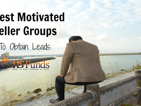9 Best Motivated Seller Groups To Obtain Leads