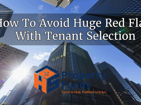 How to Avoid Huge Red Flags With Tenant Selection