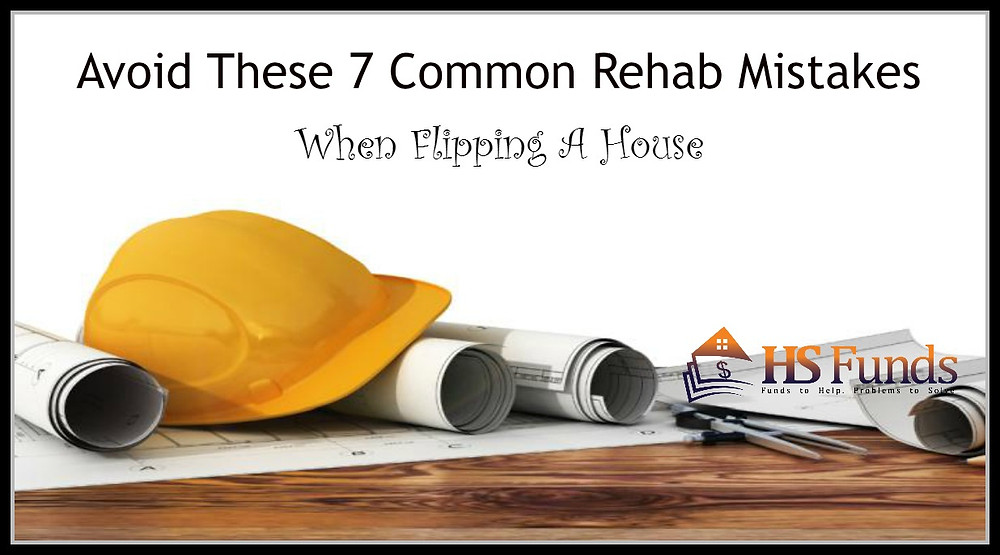 Rehab Mistakes Flipping Houses