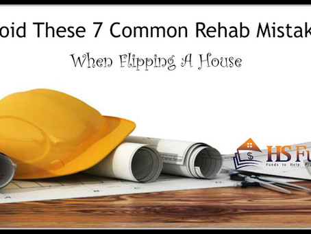 Avoid These 7 Common Rehab Mistakes When Flipping A House