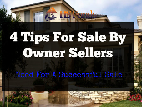 4 Tips For Sale By Owner Sellers Need For A Successful Sale
