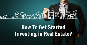 get started investing in rea estate