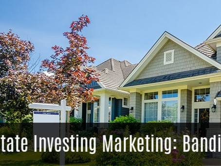 Real Estate Investing Marketing: Bandit Signs
