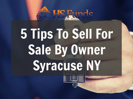 5 Tips To Sell For Sale By Owner Syracuse NY
