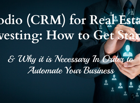 Podio (CRM) for Real Estate Investing: How to Get Started & Why it is Necessary In Order to Auto
