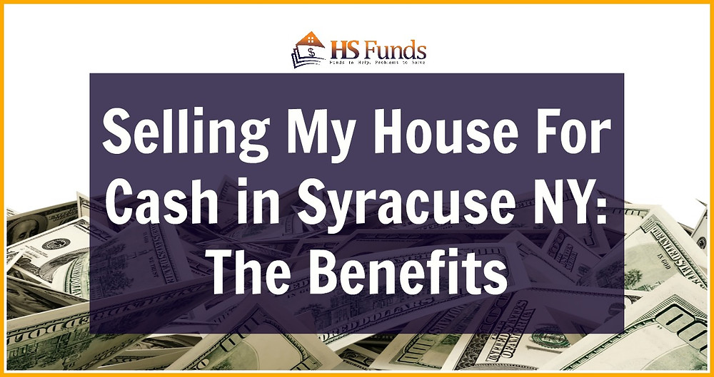 selling my house for cash syracuse ny