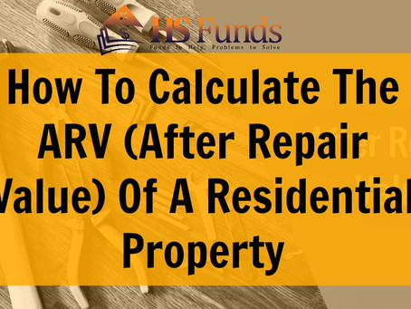 How To Calculate The ARV (After Repair Value) Of A Residential Property