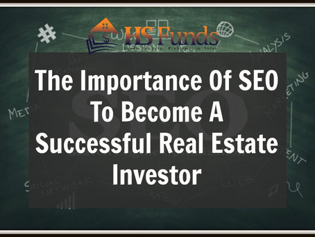 Importance of SEO to Become A Successful  Real Estate Investing