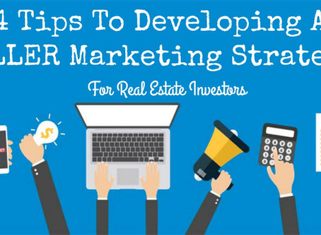 4 Tips To Developing A KILLER Marketing Strategy For Real Estate Investors