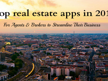 Top real estate apps in 2017 for agents and brokers to streamline their business