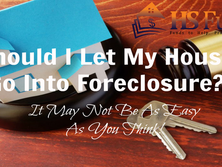 Should I Let My House Go Into Foreclosure?