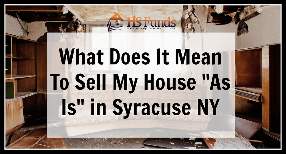 sell my house as is Syracuse NY